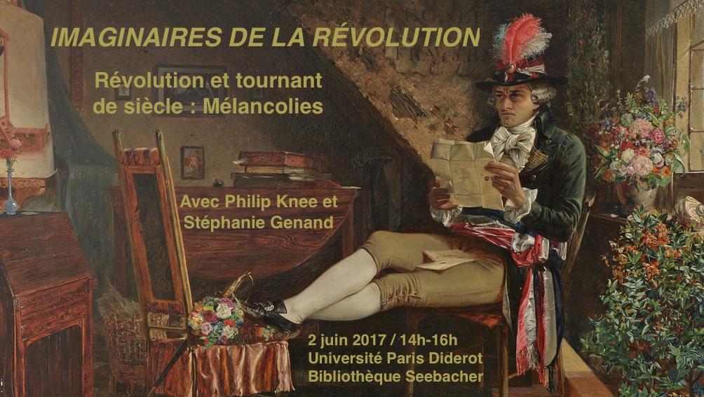 Révolution et tournant de siècle: Mélancolies